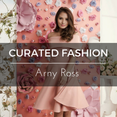 CURATED FASHION: Arny Ross