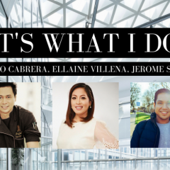 It's what I do: Augusto Cabrera, Ellaine Villena, Jerome Sanchez